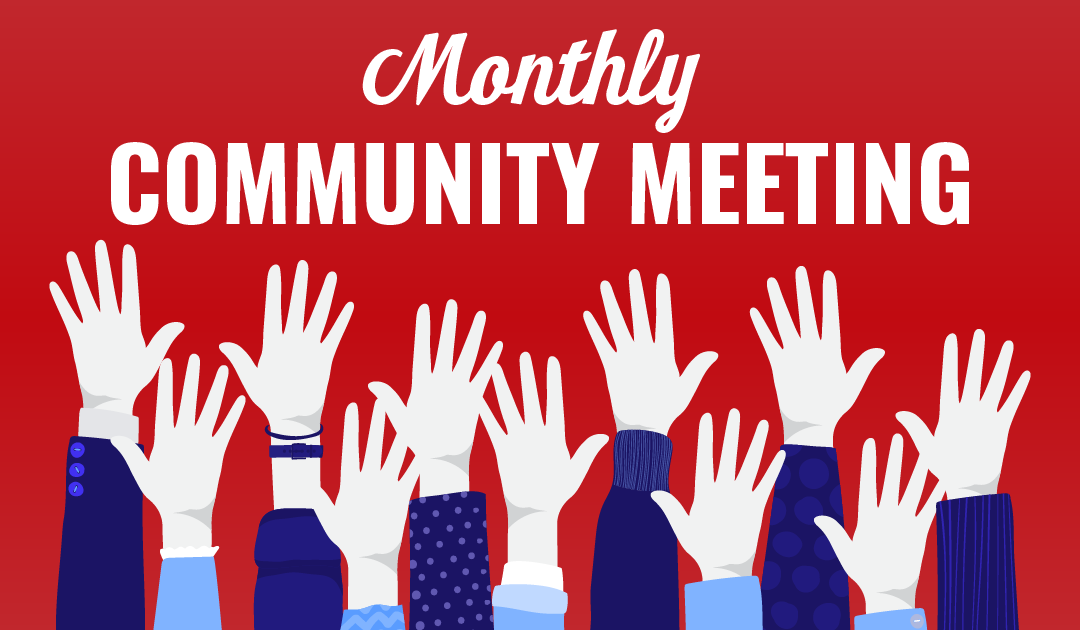 October 2021 Monthly Community Meeting