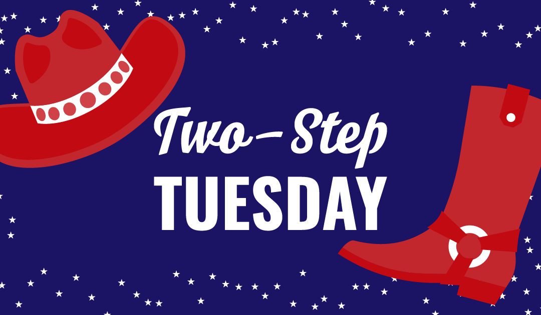 Two-Step Tuesday